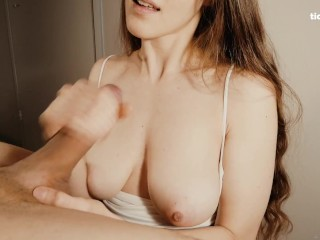 Killer HANDJOB with Cumshot on her Perfect Natural Tits
